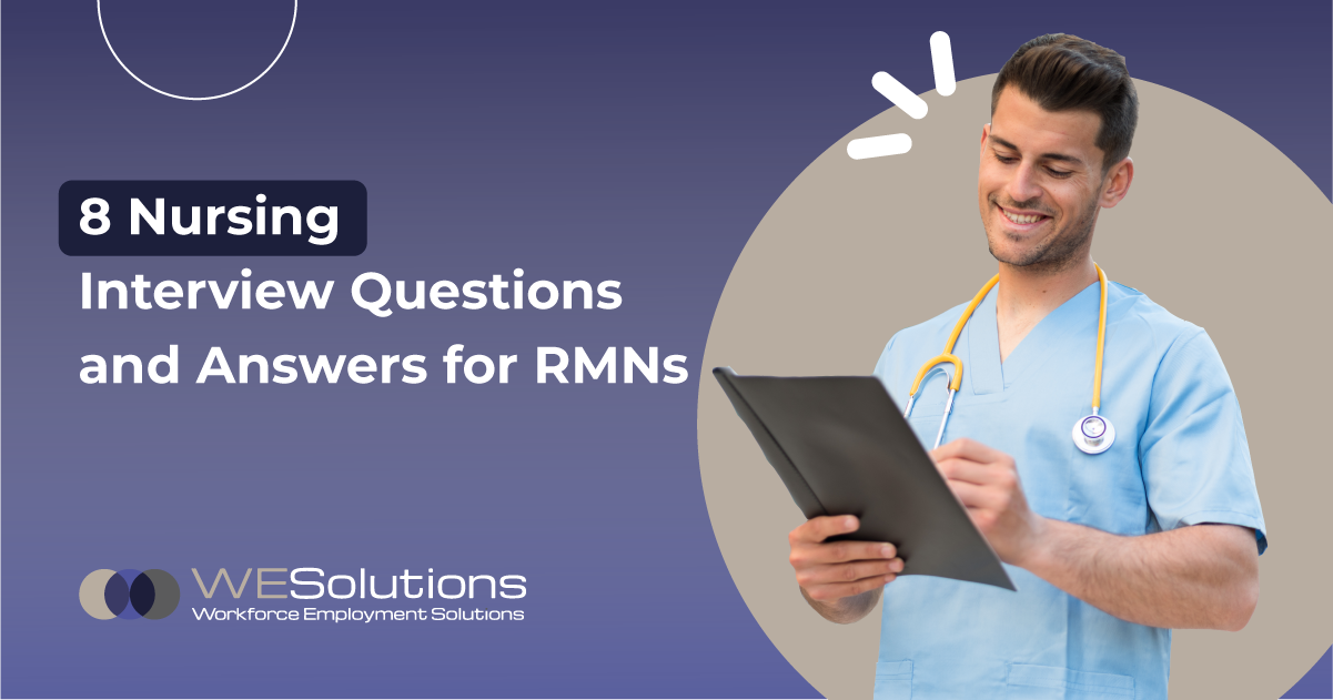 8 Nursing Interview Questions and Answers for RMNs