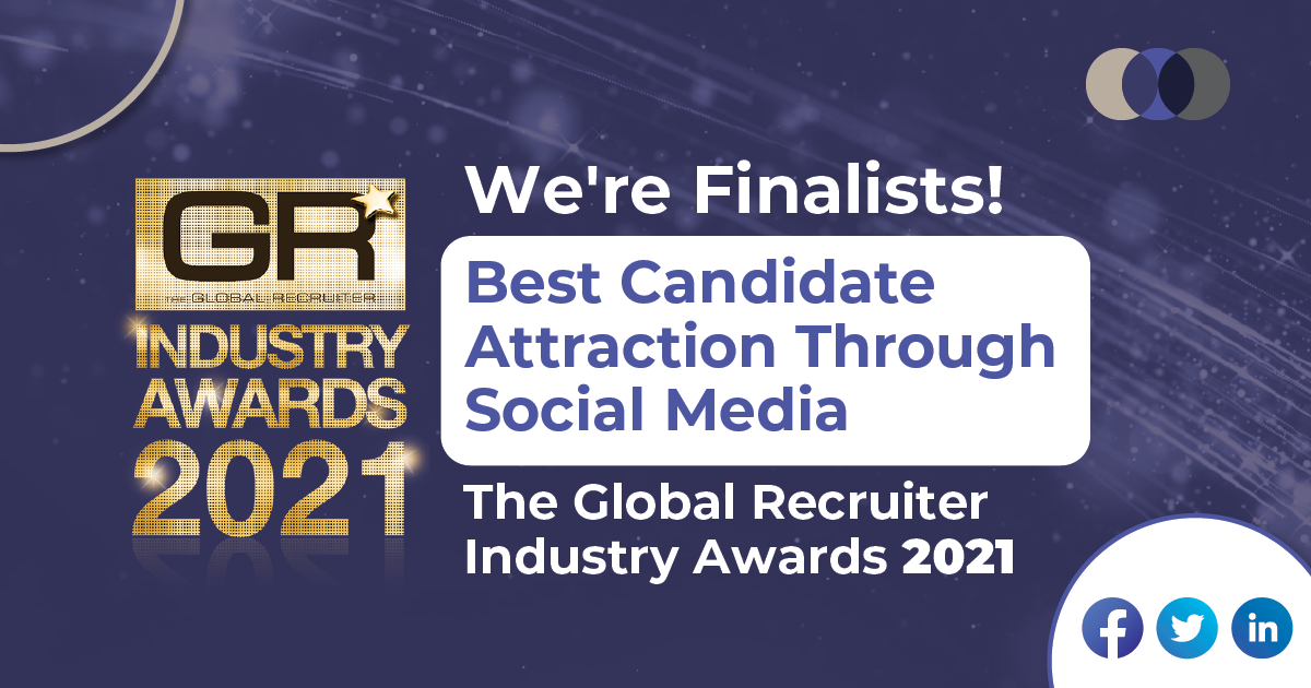 The Global Recruiter UK Awards 2021: Finalist for the Best Candidate Attraction through Social Media Category